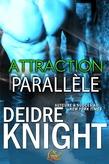Attraction parallèle