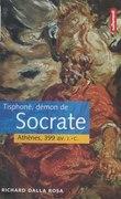 Tisphoné, démon de Socrate : Athènes, 399 av. J.-C.