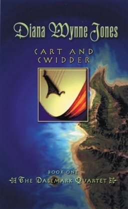 Cart and Cwidder: Book One of the Dalemark Quartet