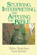 Studying, Interpreting, and Applying the Bible