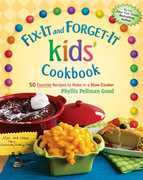 Fix-It and Forget-It kids' Cookbook