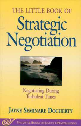 Little Book of Strategic Negotiation