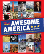 Awesome America (A TIME for Kids Book): Everything You Ever Wanted to Know About the History, People, and Culture