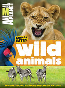 Wild Animals (Animal Planet Animal Bites)