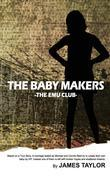 The Baby Makers: The Emu Club