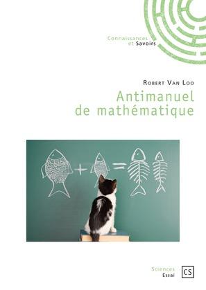 Antimanuel de mathématique
