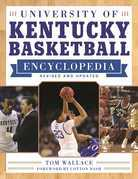 University of Kentucky Basketball Encyclopedia