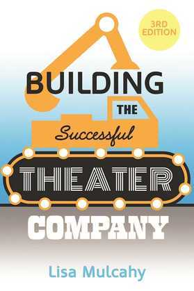 Building the Successful Theater Company