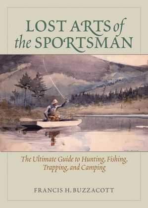 Lost Arts of the Sportsman