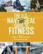 The U.S. Navy SEAL Guide to Fitness