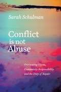 Conflict Is Not Abuse: Overstating Harm, Community Responsibility, and the Duty of Repair