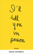 I'll Tell You in Person