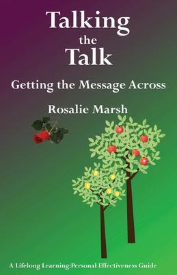 Talking the Talk: Getting the Message Across