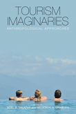 Tourism Imaginaries: Anthropological Approaches