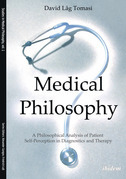 Medical Philosophy: A Philosophical Analysis of Patient Self-Perception in Diagnostics and Therapy