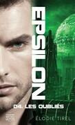 Epsilon 4 - Les oubliés