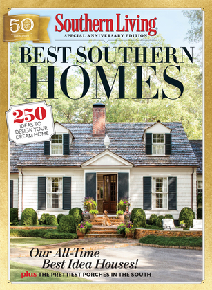 SOUTHERN LIVING Best Southern Homes: 250 Ideas to Design Your Dream Home