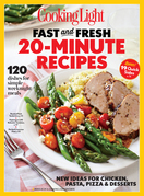 COOKING LIGHT Fast & Fresh 20 Minute Recipes: 100+ Simple, modern recipes to make the most of 25 everyday ingredients