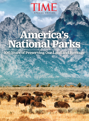 TIME Our National Parks at 100: 100 Years of Preserving Our Land and Heritage