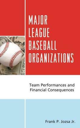 Major League Baseball Organizations: Team Performances and Financial Consequences