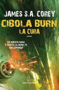 Cibola Burn. La Cura
