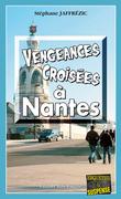 Vengeances croisées à Nantes