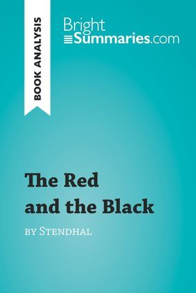 The Red and the Black by Stendhal (Book Analysis)