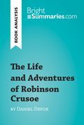 The Life and Adventures of Robinson Crusoe by Daniel Defoe (Book Analysis)