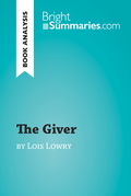 The Giver by Lois Lowry (Book Analysis)