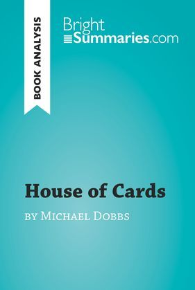 House of Cards by Michael Dobbs (Book Analysis)