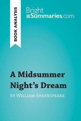 A Midsummer Night's Dream by William Shakespeare (Book Analysis)