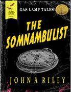 Gas Lamp Tales - The Somnambulist
