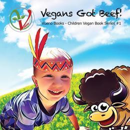 Vegans Got Beef!