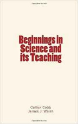 Beginnings in Science and its Teaching