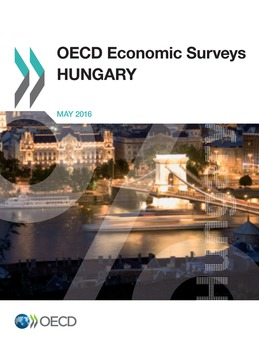 OECD Economic Surveys: Hungary 2016