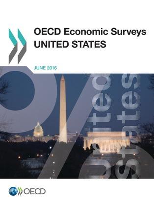OECD Economic Surveys: United States 2016