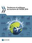 Tendances et politiques du tourisme de l'OCDE 2016