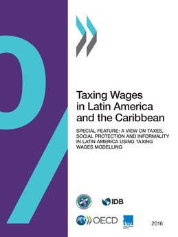 Taxing Wages in Latin America and the Caribbean 2016