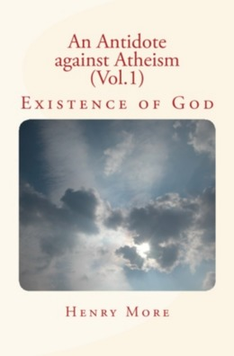 An Antidote against Atheism (Vol.1)