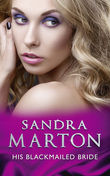 His Blackmailed Bride (Mills & Boon Modern)