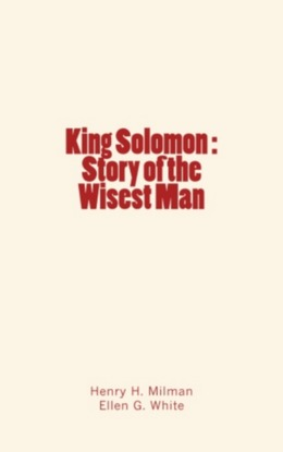 King Solomon : Story of the Wisest Man