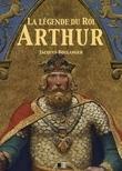 La Légende du Roi Arthur - Version Intégrale