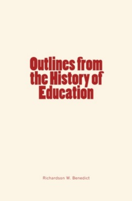 Outlines from the History of Education