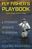 Fly Fisher's Playbook: A Systematic Approach to Nymphing