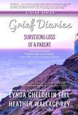 Grief Diaries: Surviving Loss of a Parent
