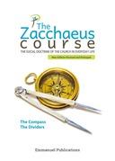 The Zacchaeus Course