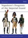 NapoleonÂ?s Dragoons of the Imperial Guard