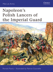 NapoleonÂ?s Polish Lancers of the Imperial Guard