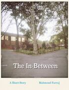 The In-between: A Short Story