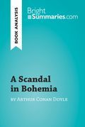 A Scandal in Bohemia by Arthur Conan Doyle (Book Analysis)